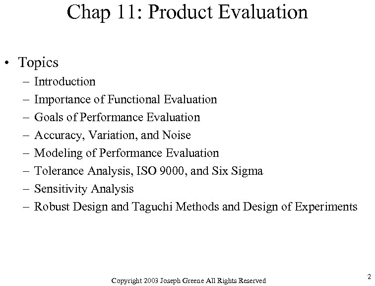 Chap 11: Product Evaluation • Topics – – – – Introduction Importance of Functional