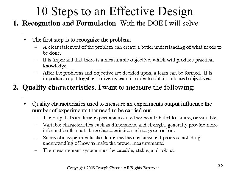 10 Steps to an Effective Design 1. Recognition and Formulation. With the DOE I