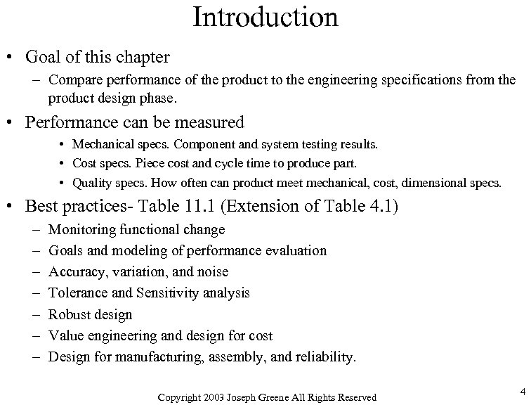 Introduction • Goal of this chapter – Compare performance of the product to the