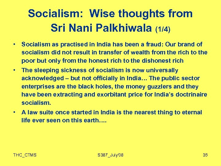 Socialism: Wise thoughts from Sri Nani Palkhiwala (1/4) • Socialism as practised in India