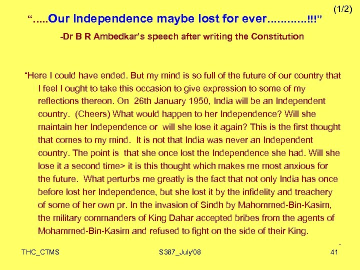 """…. . Our Independence maybe lost for ever…………!!!"" (1/2) -Dr B R Ambedkar's speech"