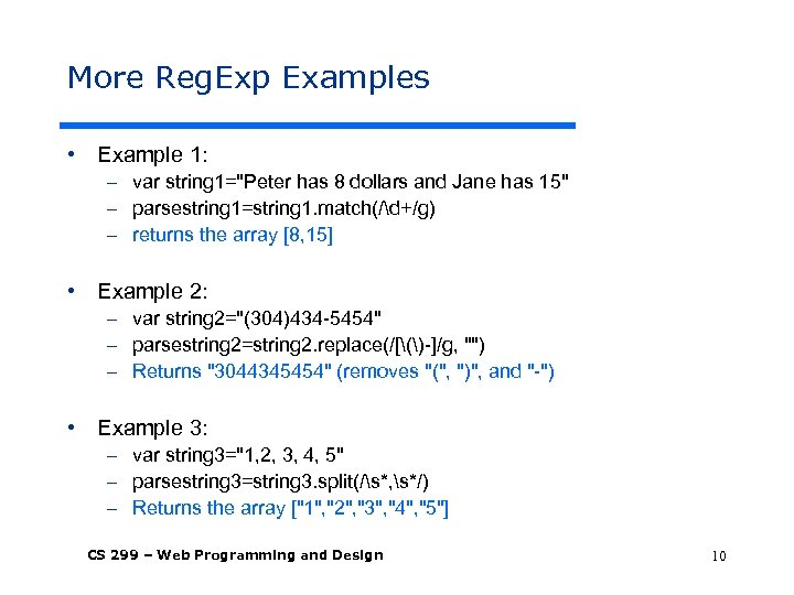 More Reg. Exp Examples • Example 1: – var string 1=