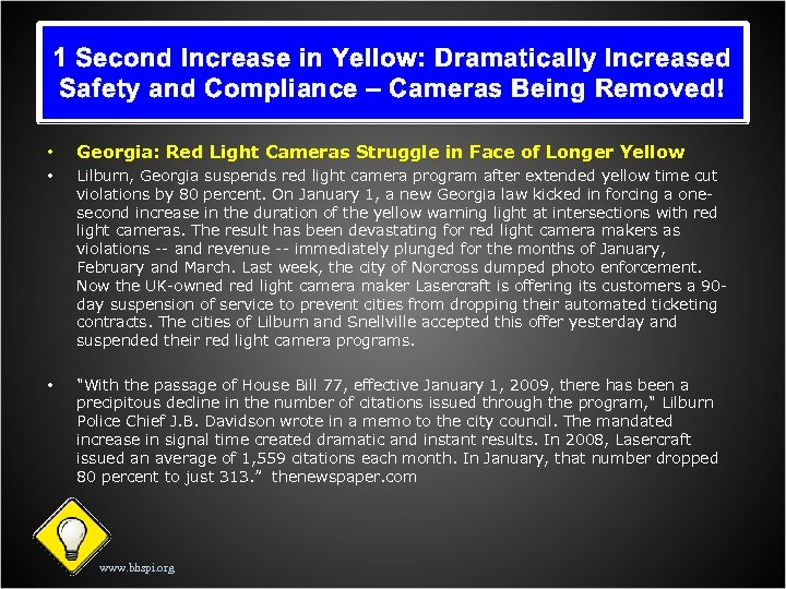 1 Second Increase in Yellow: Dramatically Increased Safety and Compliance – Cameras Being Removed!