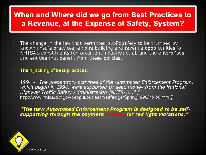 When and Where did we go from Best Practices to a Revenue, at the