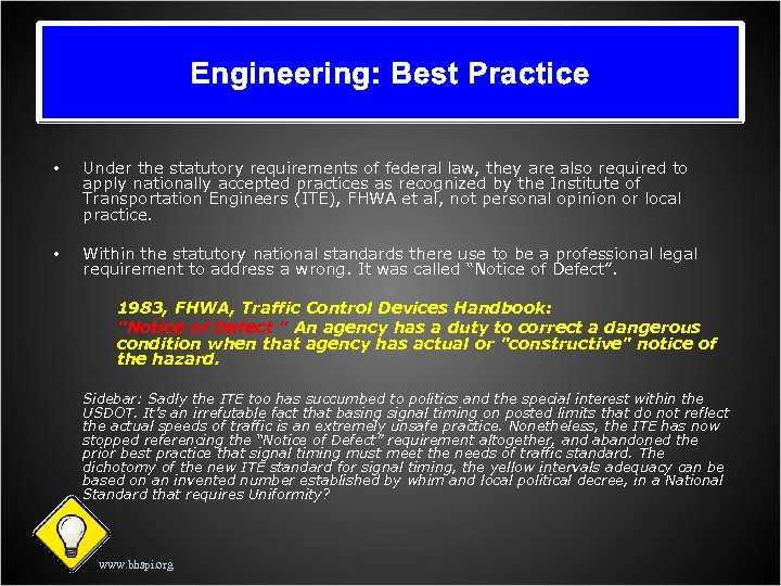 Engineering: Best Practice • Under the statutory requirements of federal law, they are also