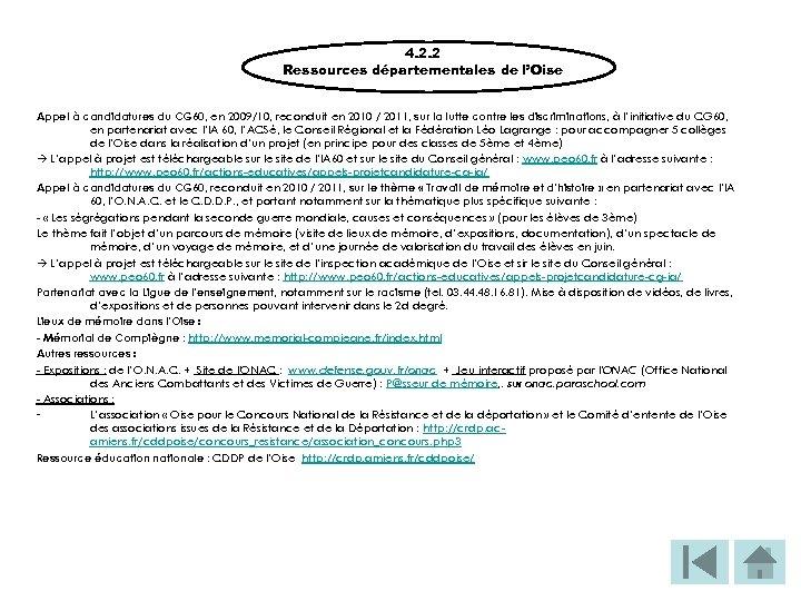 4. 2. 2 Ressources départementales de l'Oise Appel à candidatures du CG 60, en