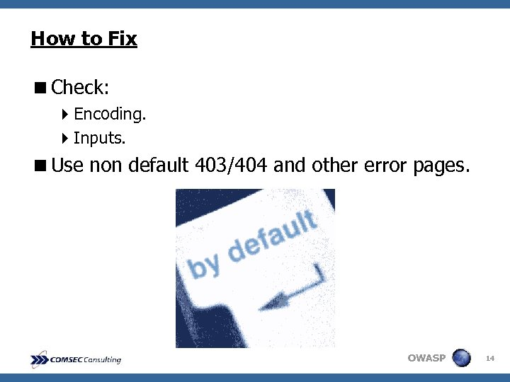 How to Fix <Check: 4 Encoding. 4 Inputs. <Use non default 403/404 and other