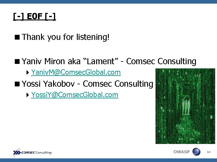"[-] E 0 F [-] <Thank you for listening! <Yaniv Miron aka ""Lament"" -"