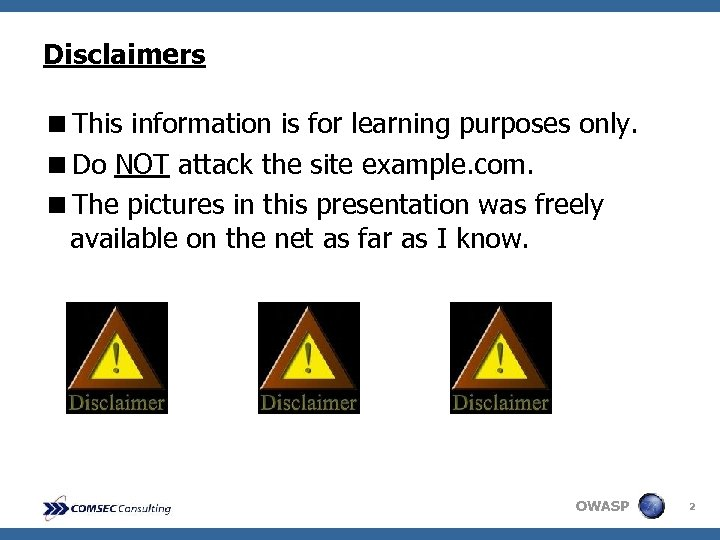 Disclaimers <This information is for learning purposes only. <Do NOT attack the site example.
