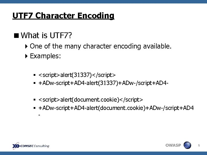 UTF 7 Character Encoding <What is UTF 7? 4 One of the many character