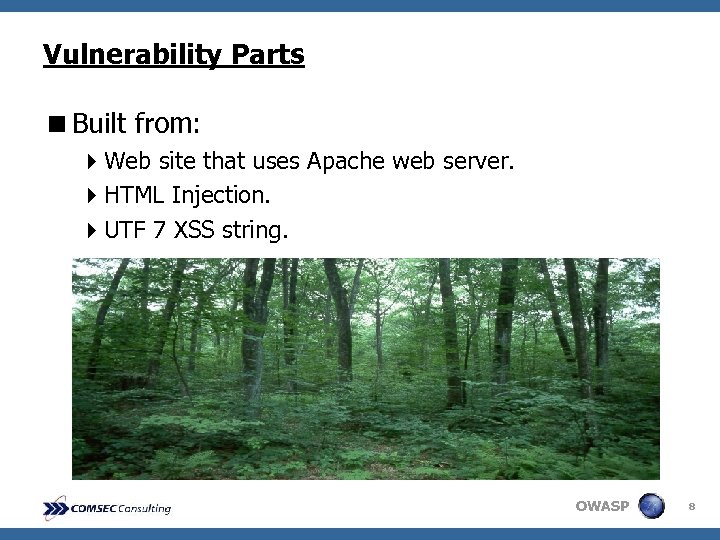 Vulnerability Parts <Built from: 4 Web site that uses Apache web server. 4 HTML