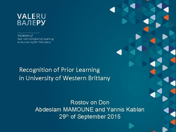 Recognition of Prior Learning in University of Western Brittany Rostov on Don Abdeslam MAMOUNE