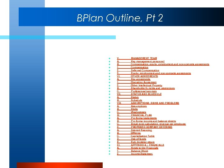 BPlan Outline, Pt 2 l l l l l l l l l V.