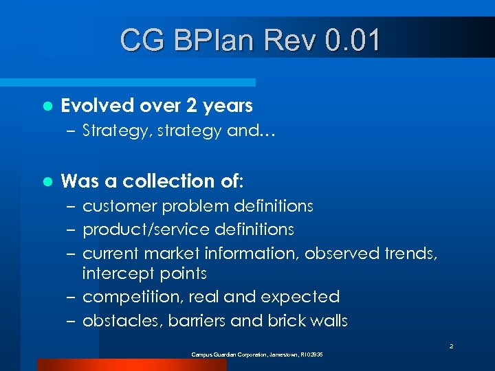 CG BPlan Rev 0. 01 l Evolved over 2 years – Strategy, strategy and…