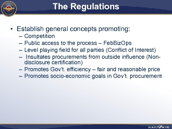 The Regulations • Establish general concepts promoting: – – Competition Public access to the