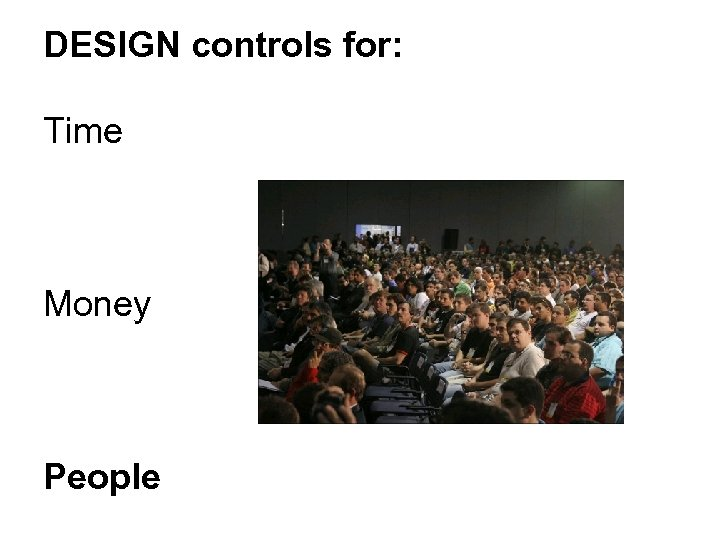 DESIGN controls for: Time Money People