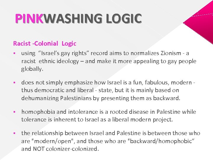 """PINKWASHING LOGIC Racist -Colonial Logic § using """"Israel's gay rights"""" record aims to normalizes"""