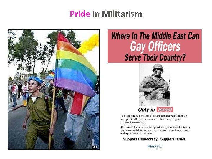 Pride in Militarism