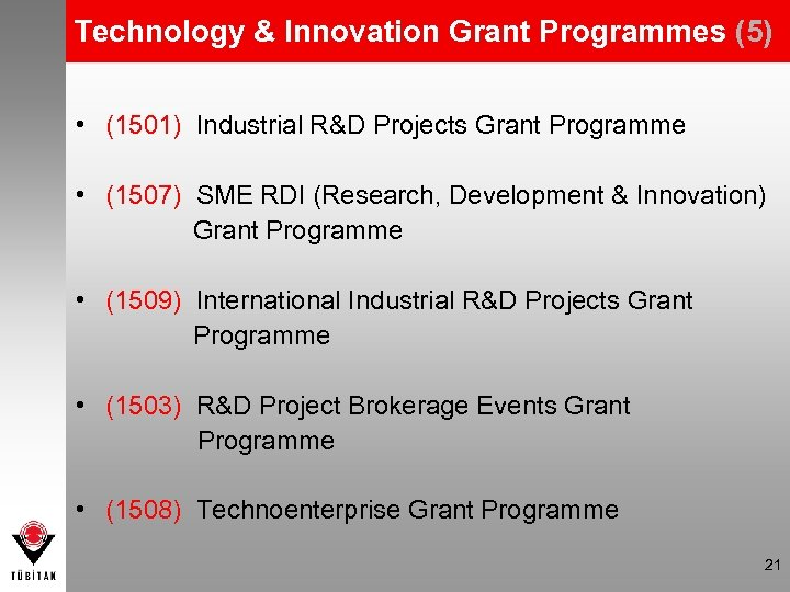Technology & Innovation Grant Programmes (5) • (1501) Industrial R&D Projects Grant Programme •