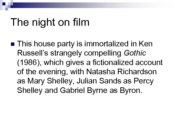 The night on film n This house party is immortalized in Ken Russell's strangely