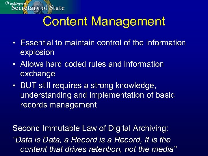 Content Management • Essential to maintain control of the information explosion • Allows hard