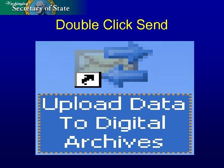 Double Click Send