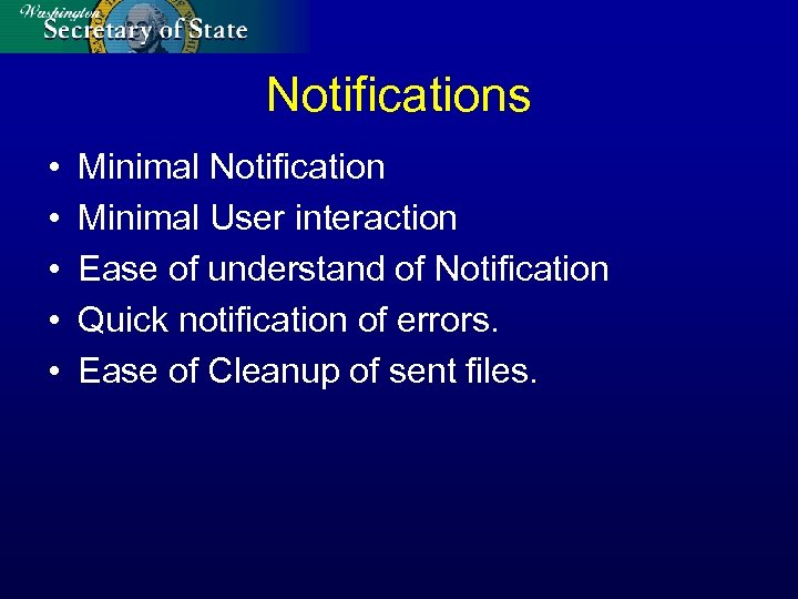 Notifications • • • Minimal Notification Minimal User interaction Ease of understand of Notification