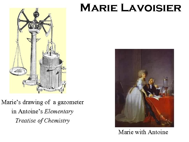 Marie Lavoisier Marie's drawing of a gazometer in Antoine's Elementary Treatise of Chemistry Marie