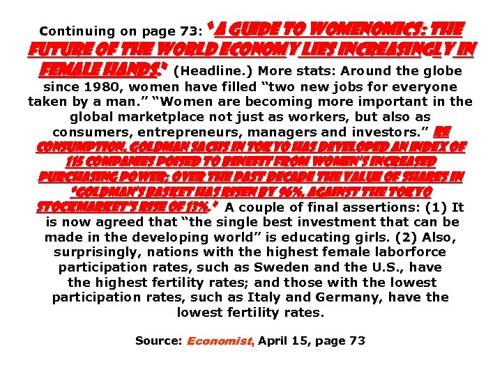 """Continuing on page 73: """"A Guide to Womenomics: The Future of the World Economy"""