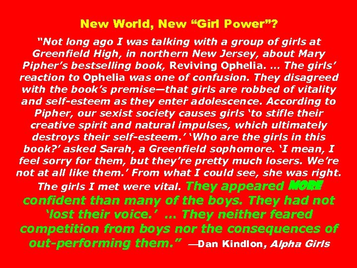 """New World, New """"Girl Power""""? """"Not long ago I was talking with a group"""