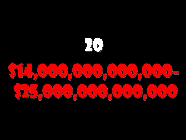 20 $14, 000, 000$25, 000, 000