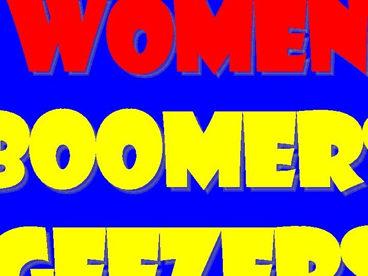 women BOOMERS
