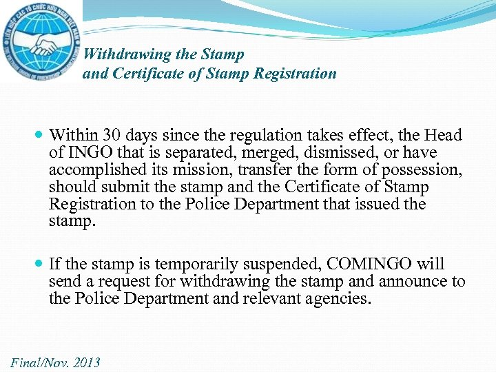 Withdrawing the Stamp and Certificate of Stamp Registration Within 30 days since the regulation