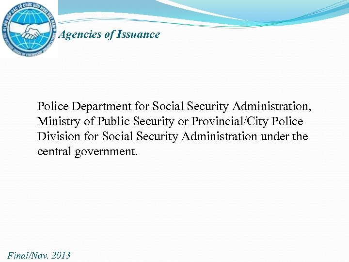 Agencies of Issuance Police Department for Social Security Administration, Ministry of Public Security or