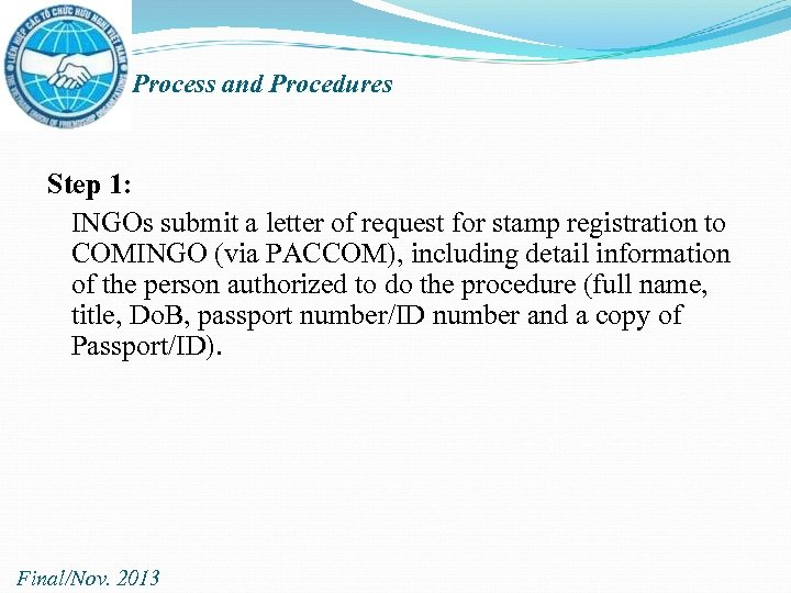 Process and Procedures Step 1: INGOs submit a letter of request for stamp registration