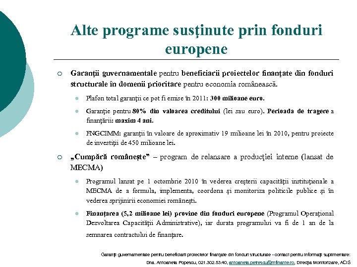 Alte programe susţinute prin fonduri europene ¡ Garanţii guvernamentale pentru beneficiarii proiectelor finanţate din