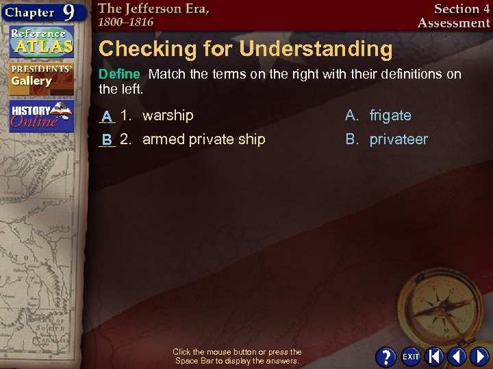 Checking for Understanding Define Match the terms on the right with their definitions on