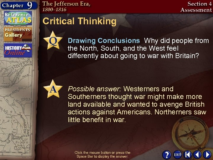 Critical Thinking Drawing Conclusions Why did people from the North, South, and the West