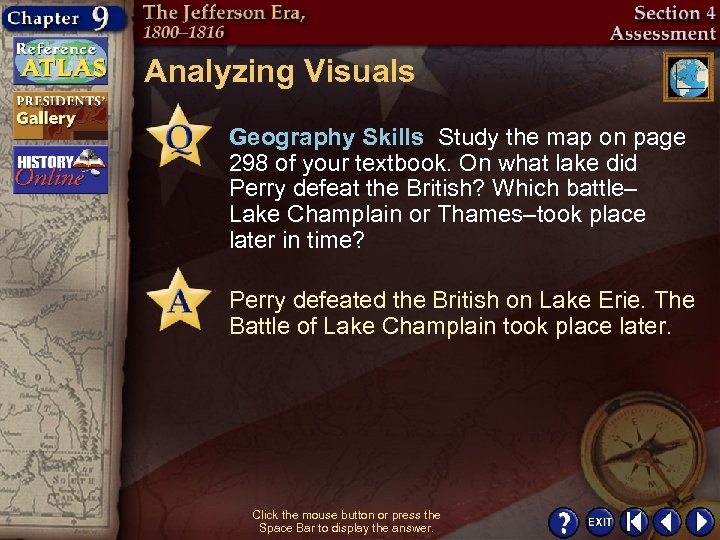Analyzing Visuals Geography Skills Study the map on page 298 of your textbook. On