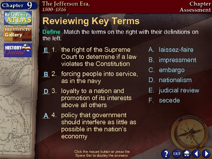 Reviewing Key Terms Define Match the terms on the right with their definitions on