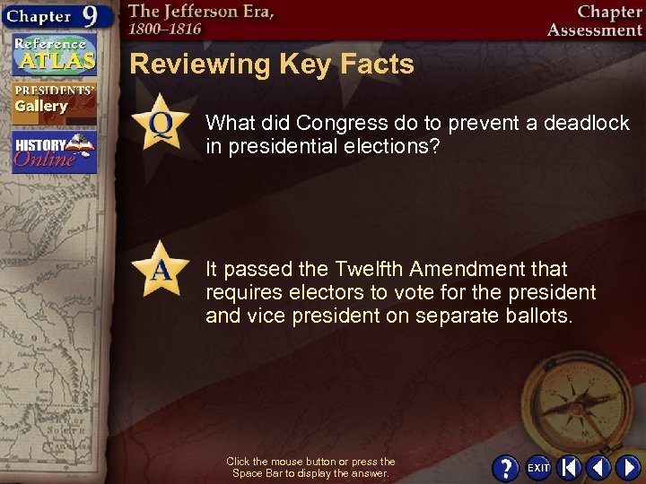 Reviewing Key Facts What did Congress do to prevent a deadlock in presidential elections?