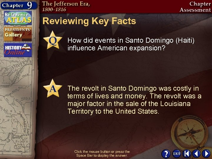 Reviewing Key Facts How did events in Santo Domingo (Haiti) influence American expansion? The