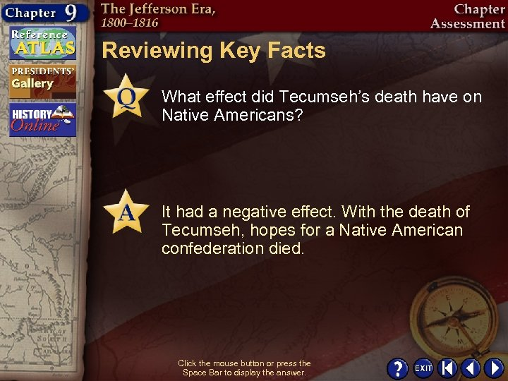 Reviewing Key Facts What effect did Tecumseh's death have on Native Americans? It had