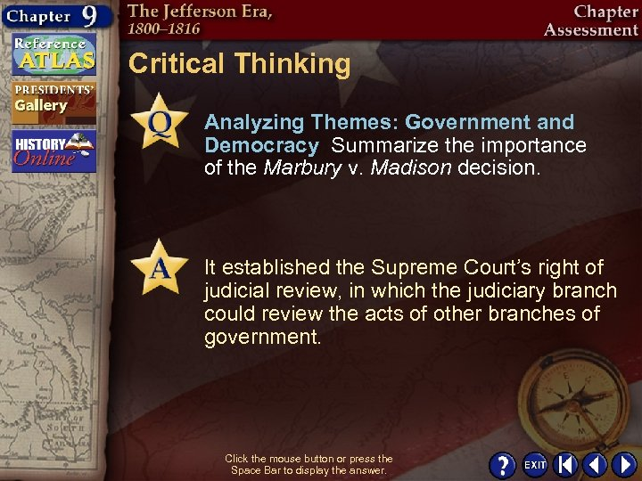 Critical Thinking Analyzing Themes: Government and Democracy Summarize the importance of the Marbury v.