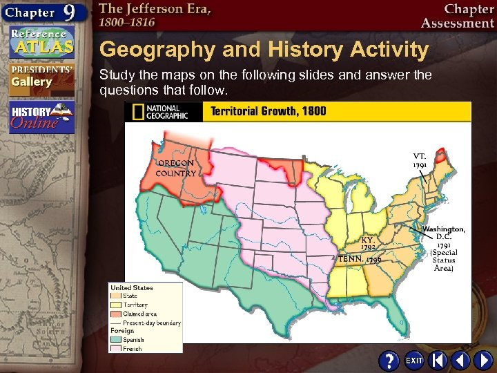 Geography and History Activity Study the maps on the following slides and answer the