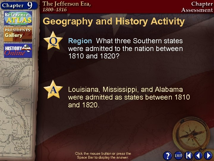 Geography and History Activity Region What three Southern states were admitted to the nation