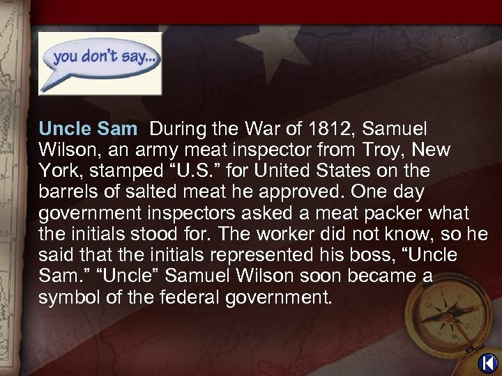 Uncle Sam During the War of 1812, Samuel Wilson, an army meat inspector from