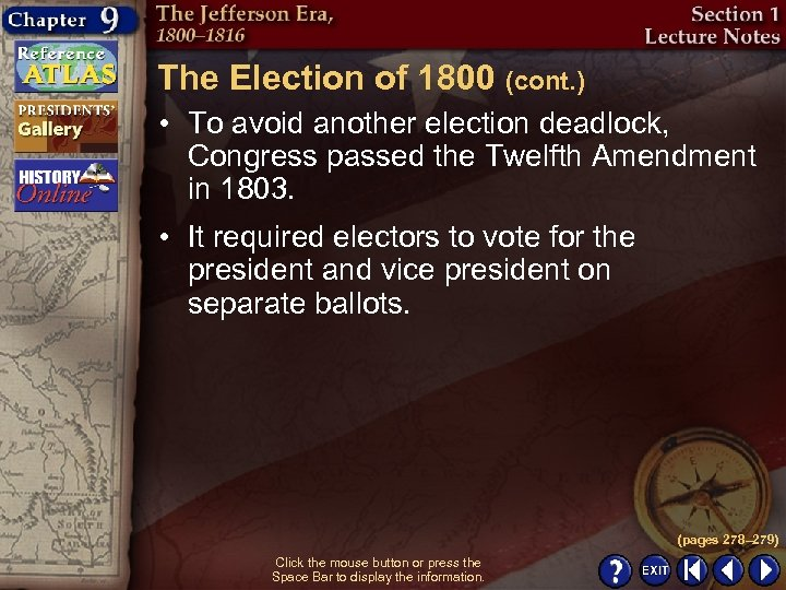 The Election of 1800 (cont. ) • To avoid another election deadlock, Congress passed