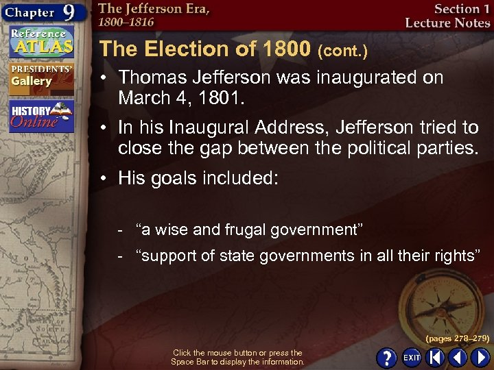 The Election of 1800 (cont. ) • Thomas Jefferson was inaugurated on March 4,