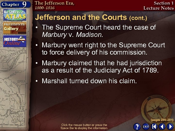 Jefferson and the Courts (cont. ) • The Supreme Court heard the case of